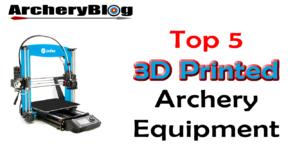 3d printed archery
