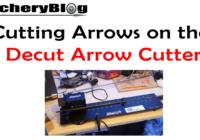 arrow cutting with the cecut arrow cutter