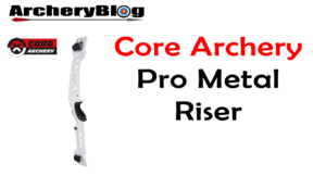 core archery pro metal riser