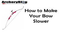 how to make your bow slower