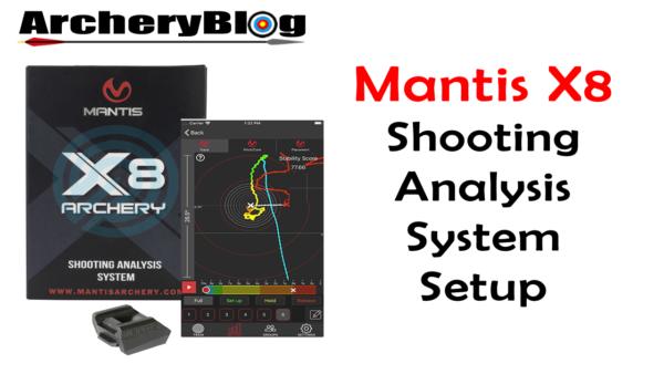 Mantis X8 Set up